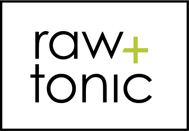 Raw and tonic